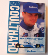 DAVID COULTHARD THE FLYING SCOTSMAN. (Dunn 1995)
